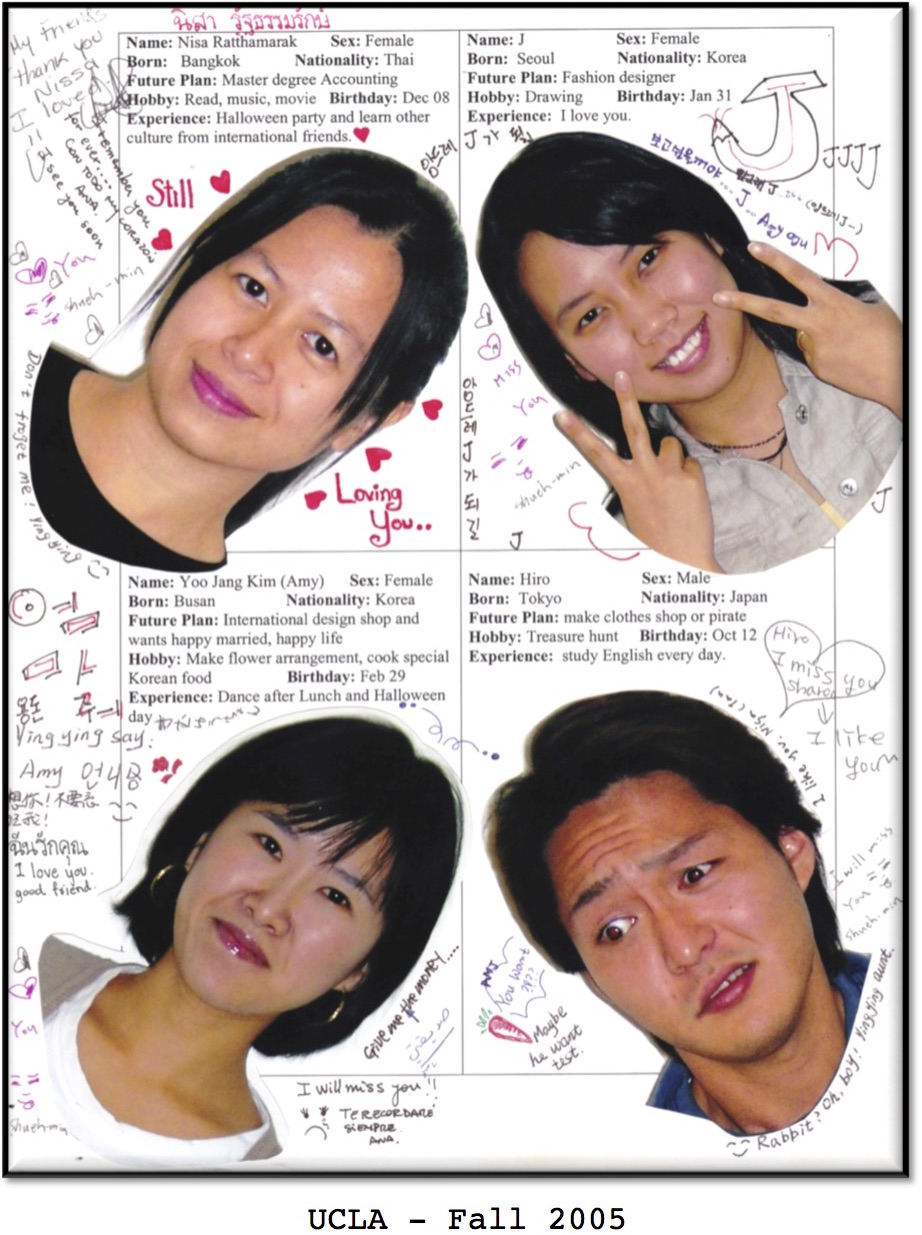 Student collage from Fall2005 at UCLA for Movies Grow English.  ESL lessons using movies. Nisa Ratthamarak, Yoo Jang Kim (Amy), J, Hiro.